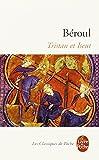 Tristan et Iseut de Beroul (2000) Poche