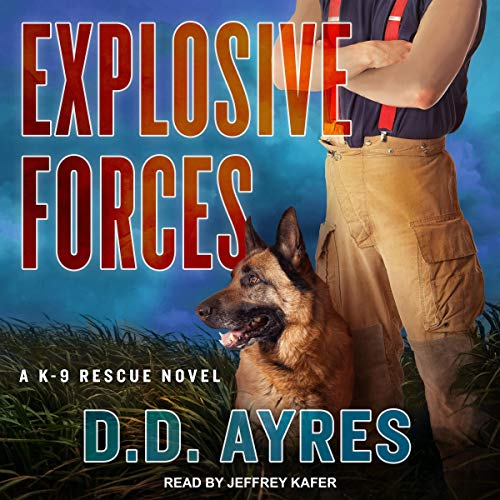 Explosive Forces audiobook cover art