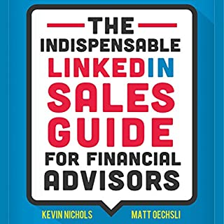 The Indispensable LinkedIn Sales Guide for Financial Advisors audiobook cover art