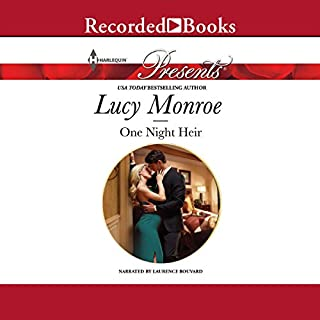 One Night Heir                   By:                                                                                                                                 Lucy Monroe                               Narrated by:                                                                                                                                 Laurence Bouvard                      Length: 4 hrs and 27 mins     43 ratings     Overall 4.1