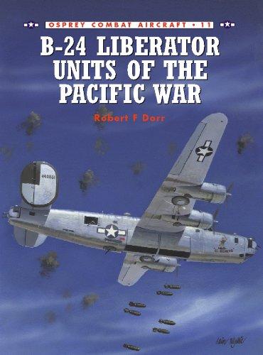 B-24 Liberator Units of the Pacific War (Combat Aircraft Book 11) (English Edition)