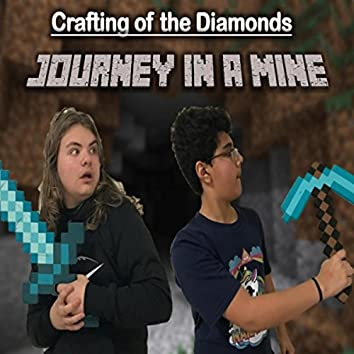 Journey in a Mine