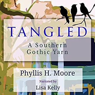 Tangled: A Southern Gothic Yarn cover art