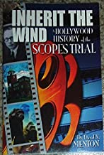 Inherit the Wind; a Hollywood History of the Scopes Trial