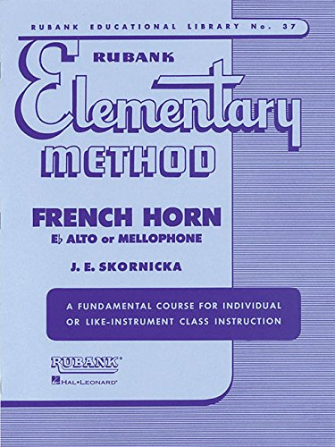 Rubank Elementary Method - French Horn in F or E-Flat and Mellophone (Rubank Educational Library)