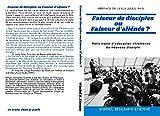 Faiseur de disciples ou Faiseur d'aliénés ?: Petit traité d'éducation chrétienne du nouveau disciple