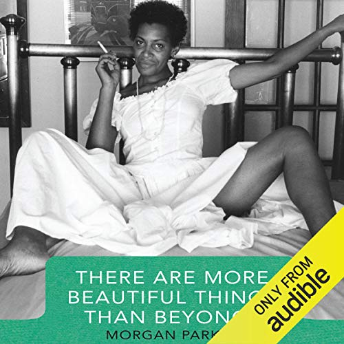 There Are More Beautiful Things Than Beyonce audiobook cover art