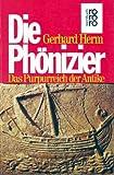 Die Phönizier - Gerhard Herm