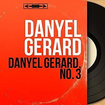 Danyel Gérard, no. 3 (feat. Les Danger's) [Mono Version]