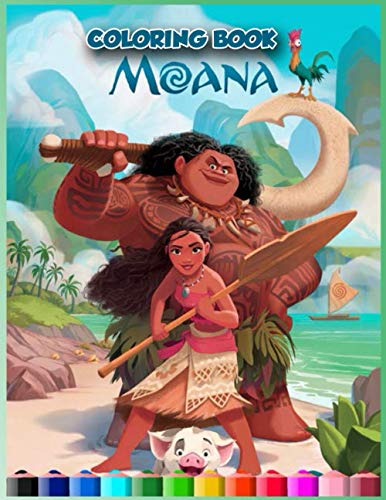 Moana Coloring Book: Moana Coloring Pages For Kids Ages 4-8 , Great Gift For Your Children