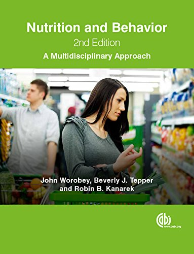 Nutrition and Behavior: A Multidisciplinary Approach, 2nd Edition