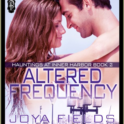 Altered Frequency (Hauntings at Inner Harbor) cover art