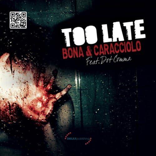 Bona & Caracciolo feat. Dot Comma