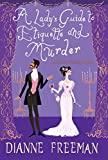 Image of A Lady's Guide to Etiquette and Murder (A Countess of Harleigh Mystery)