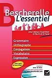 Bescherelle L'essentiel - Tout-en-un sur la langue française by Adeline Lesot (2010-06-23) - Hatier - 23/06/2010