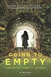 Going to Empty: Through the Tunnel of Jealousy