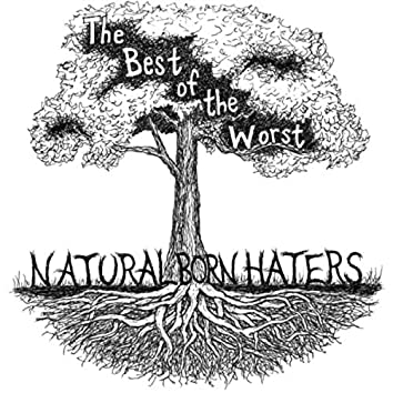 Natural Born Haters