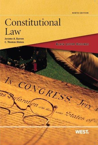 Black Letter Outline on Constitutional Law (Black Letter Outlines)