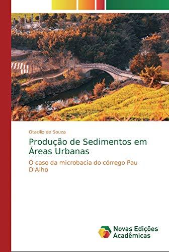 Produção de Sedimentos em Áreas Urbanas: O caso da microbacia do córrego...