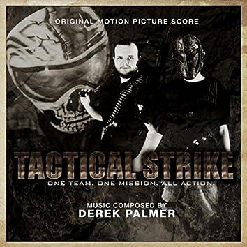 Tactical Strike (Original Motion Picture Score)