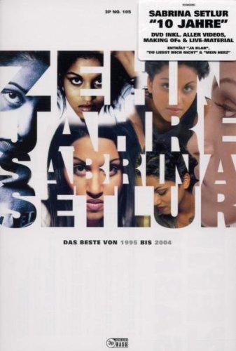 Sabrina Setlur - 10 Jahre : Das Beste von 1995 bis 2004