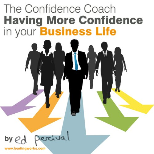 Having More Confidence in Your Business Life audiobook cover art