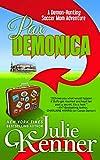 Pax Demonica: Trials of a Demon-Hunting Soccer Mom (Volume 6)