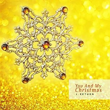 You and my Christmas