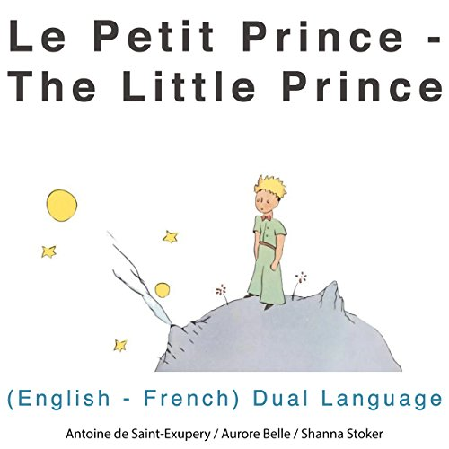 le petit prince the little prince audiobook antoine de saint exupery. Black Bedroom Furniture Sets. Home Design Ideas