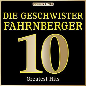 Masterpieces presents Die Geschwister Fahrnberger: 10 Greatest Hits