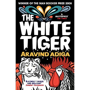 The White Tiger WINNER OF THE MAN BOOKER PRIZE 2008