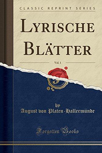 Lyrische Blätter, Vol. 1 (Classic Reprint)
