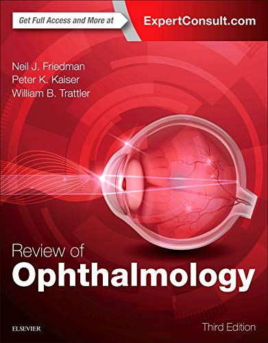 Compare Textbook Prices for Review of Ophthalmology 3 Edition ISBN 9780323390569 by Friedman MD, Neil J.,Kaiser MD, Peter K.,Trattler MD, William B.