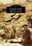 Camelback Mountain (Images of America: Arizona)