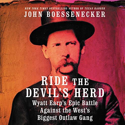 Ride the Devil's Herd Audiobook By John Boessenecker cover art