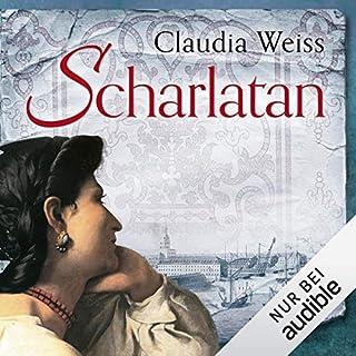 Scharlatan                   Autor:                                                                                                                                 Claudia Weiss                               Sprecher:                                                                                                                                 Christiane Marx                      Spieldauer: 18 Std. und 27 Min.     105 Bewertungen     Gesamt 4,3