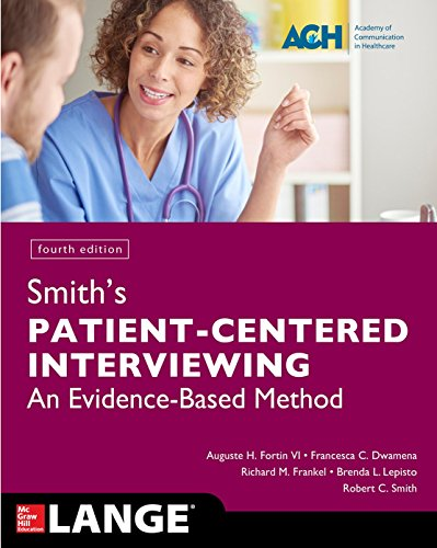 Download Smith's Patient Centered Interviewing: An Evidence-Based Method, Fourth Edition 1259644626