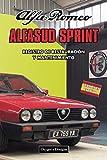 ALFA ROMEO ALFASUD SPRINT: REGISTRO DE RESTAURACIÓN Y MANTENIMIENTO (Ediciones en español)
