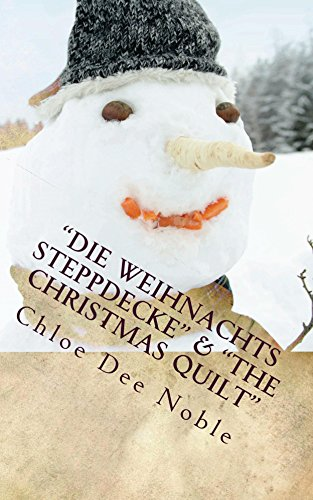 "\""Die Weihnachts Steppdecke\"" & \""The Christmas Quilt\"""