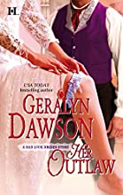 Her Outlaw (Bad Luck Brides Trilogy, #3)