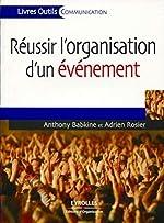 Réussir l'organisation d'un événement d'Adrien Rosier
