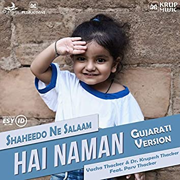 Hai Naman - Shaheedo Ne Salaam