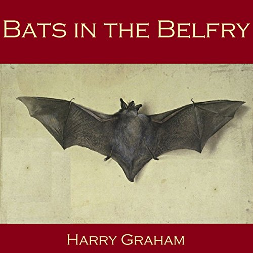 Bats in the Belfry audiobook cover art