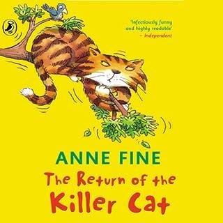 The Return of a Killer Cat                   De :                                                                                                                                 Anne Fine                               Lu par :                                                                                                                                 Jack Dee                      Durée : 18 min     Pas de notations     Global 0,0