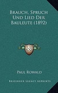 Brauch, Spruch Und Lied Der Bauleute (1892)