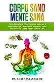 Corpo Sano Mente Sana: DIETA, NUTRIZIONE, ERBE, MEDICINA NATURALE E PENSIERI POSITIVI PER ...