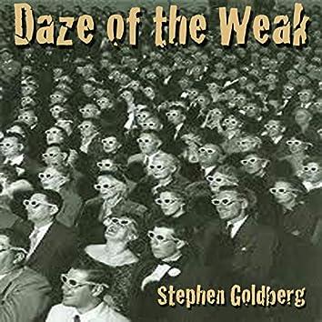 Daze of the Weak