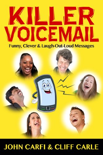 Killer Voicemail: Funny, Clever & Laugh-Out-Loud Messages (English Edition)