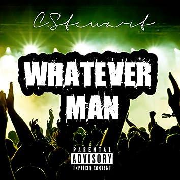 Whatever Man - Single