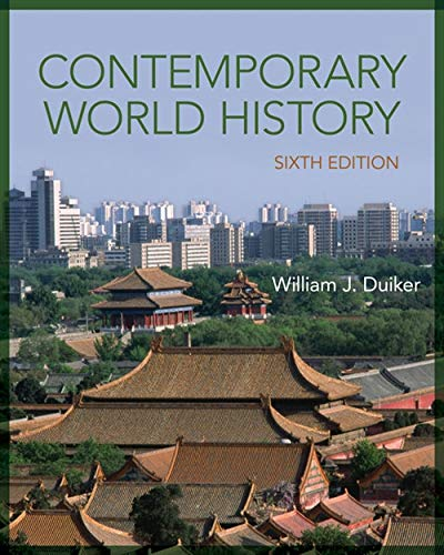 Compare Textbook Prices for Contemporary World History 6 Edition ISBN 9781285447902 by Duiker, William J.